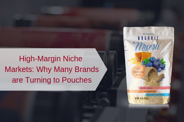 High-Margin Niche Markets_ Pouches